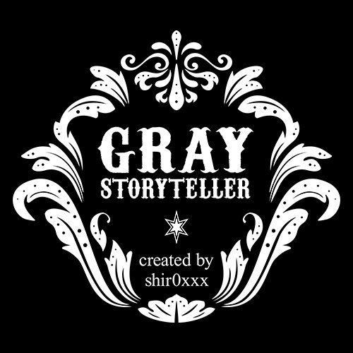 GRAY_STORYTELLER